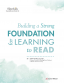 Building a strong foundation for learning to read