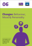 Changes Behaviour mood personality