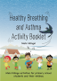 Healthy breathing and asthma activity booklet2