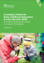 Licensing criteria for early childhood education and care services 2008