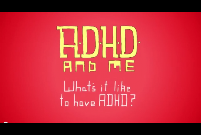 Whats it like to have ADHD video.